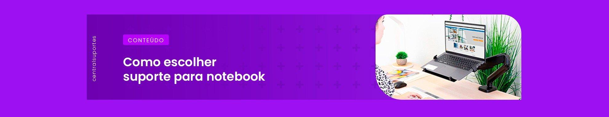banner como escolher suporte para notebook